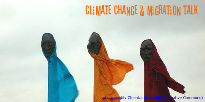 Talk on Climate Change and Migration – Thu 19th Nov
