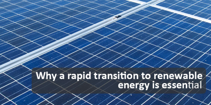 A Talk: Why a rapid transition to renewable energy is essential