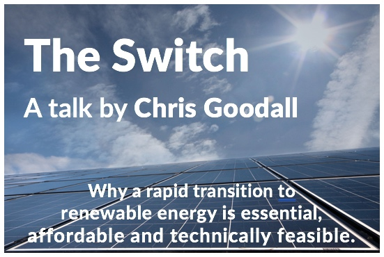 Chris Goodhall Talk-The Switch 26 June